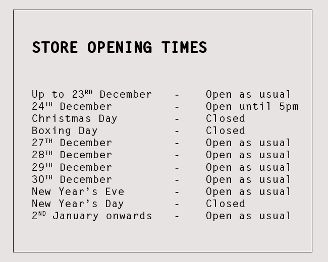 Store Opening Times